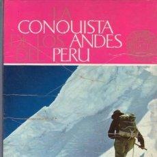 Coleccionismo Álbum: LA CONQUISTA DE LOS ANDES DEL PERU. ALBUM DE CROMOS.. Lote 38780315