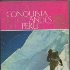 Coleccionismo Álbum: LA CONQUISTA DE LOS ANDES DEL PERÚ. NESTLÉ.1964. Lote 39406195
