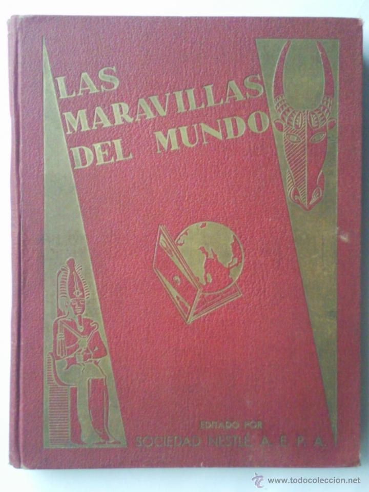 LAS MARAVILLAS DEL MUNDO, EDITADO POR NESTLE, SERIES 1 A 40, COMPLETO (Coleccionismo - Cromos y Álbumes - Álbumes Completos)