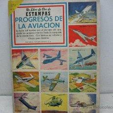 Coleccionismo Álbum: UN LIBRO DE ESTAMPAS /PROGRESOS DE LA AVIACION -COMPLETO-. Lote 40999128