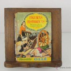 Coleccionismo Álbum: 4310- ALBUM FIGURAS HISTORICAS. CHOCOLATES OLLE. 2º ALBUM HEROES DE LA INDEPENDENCIA. . Lote 41111060