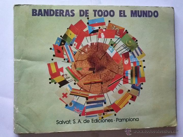 BANDERAS DE TODO EL MUNDO - SALVAT - COMPLETO (Coleccionismo - Cromos y Álbumes - Álbumes Completos)