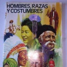 Coleccionismo Álbum: HOMBRES, RAZAS Y COSTUMBRES- RUIZ ROMERO - COMPLETO ,295 C. COMO NUEVO. Lote 42140612