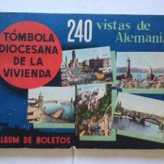 Coleccionismo Álbum: ALBUM DE BOLETOS TOMBOLA DIOCESANA VIVIENDA -VISTAS DE ALEMANIA - COMPLETO. Lote 42263087