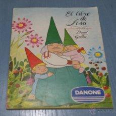 Coleccionismo Álbum: ALBUM COMPLETO DE EL LIBRO DE LISA AÑO 1985 DE DANONE. Lote 42445894