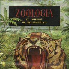 Coleccionismo Álbum: ZOOLOGÍA, EL MUNDO DE LOS ANIMALES - ALBUM COMPLETO . Lote 42769831