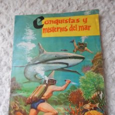 Coleccionismo Álbum: ALBUM DE CROMOS CONQUISTAS Y MISTERIOS DEL MAR. Lote 44335591