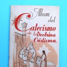 Coleccionismo Álbum: ÁLBUM COMPLETO. ÁLBUM DEL CATECISMO DE LA DOCTRINA CRISTIANA Nº 1. AMIGOS DEL CATECISMO, 1940.. Lote 45064376