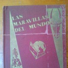 Coleccionismo Álbum: MARAVILLAS DEL MUNDO. ALBUM DE 1932. COMPLETO, 480 CROMOS. CHOCOLATES NESTLÉ. ENCUADERNACIÓN RÍGIDA. Lote 45317042