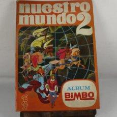 Coleccionismo Álbum: 5548. ALBUM BIMBO NUESTRO MUNDO 2. COMPLETO. 192 CROMOS. EDIT. IBIS. 1968. . Lote 46038430