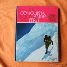 Coleccionismo Álbum: ÁLBUM CROMOS LA CONQUISTA DE LOS ANDES DEL PERÚ. NESTLÉ COMPLETO.. Lote 46381256