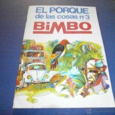 Coleccionismo Álbum: ALBUM COMPLETO EL PORQUE DE LAS COSAS Nº3DE BIMBO . Lote 47453311
