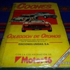 Coleccionismo Álbum: COCHES COMPLETO 162 CROMOS. MOTOR 16 Y EDICIONES UNIDAS 1986.. Lote 48127842