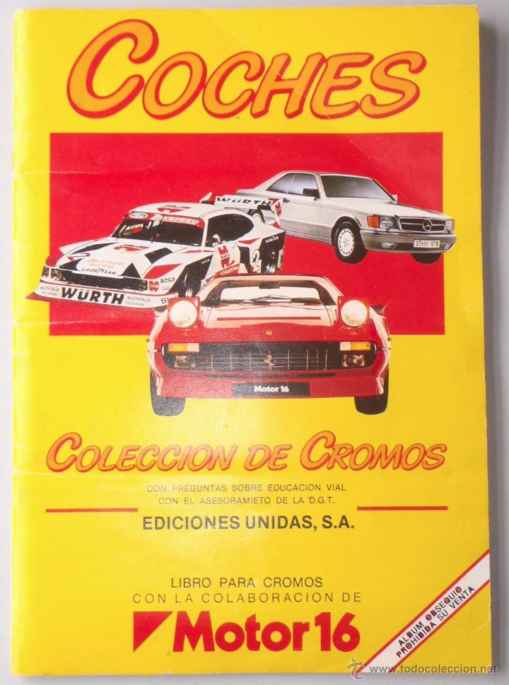 ÁLBUM CROMOS COMPLETO - COCHES - EDICIONES UNIDAS - MOTOR 16 (Coleccionismo - Cromos y Álbumes - Álbumes Completos)