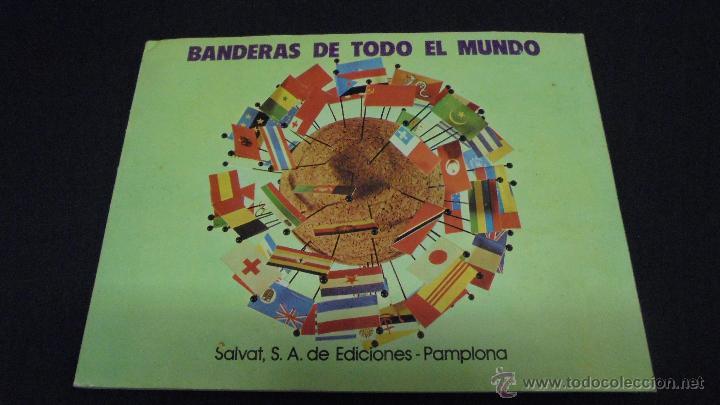 ALBUM DE CROMOS. BANDERAS DE TODO EL MUNDO. COMPLETO. SALVAT. (Coleccionismo - Cromos y Álbumes - Álbumes Completos)