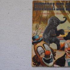 Coleccionismo Álbum: ALBUM HISTORIA DEL CIRCO COMPLETO EDICIONES ADA 1965. Lote 50070786