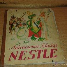 Coleccionismo Álbum: ÁLBUM COMPLETO NARRACIONES SELECTAS NESTLÉ. 1933.. Lote 50250300