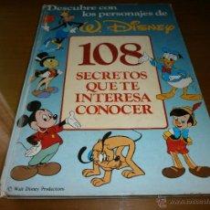 Coleccionismo Álbum: 108 SECRETOS QUE TE INTERESA CONOCER - WALT DISNEY - CLUB INTERNACIONAL DEL LIBRO - 1986. Lote 50360009
