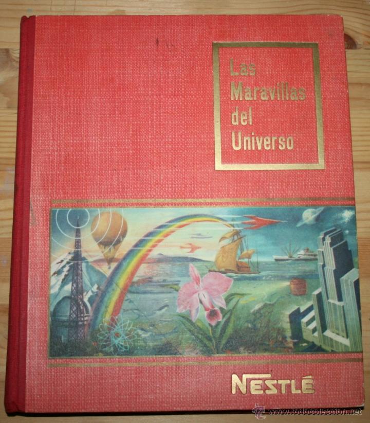 LAS MARAVILLAS DEL UNIVERSO - NESTLÉ - COMPLETO (Coleccionismo - Cromos y Álbumes - Álbumes Completos)