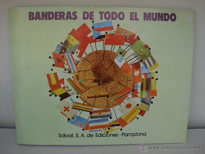 ÁLBUM BANDERAS DEL MUNDO - SALVAT EDICIONES, 1973 - COMPLETO Y COMO NUEVO (Coleccionismo - Cromos y Álbumes - Álbumes Completos)