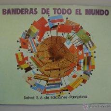 Coleccionismo Álbum: ÁLBUM BANDERAS DEL MUNDO - SALVAT EDICIONES, 1973 - COMPLETO Y COMO NUEVO. Lote 95218239