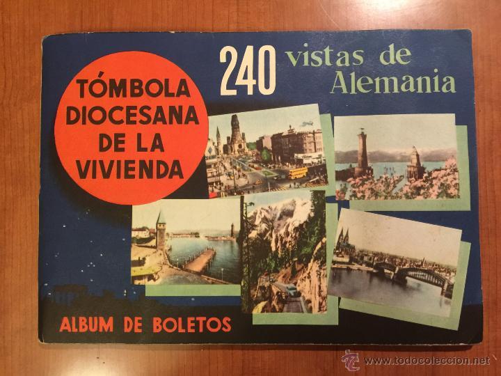 240 VISTAS DE ALEMANIA, ALBUM DE BOLETOS. TOMBOLA DIOCESANA DE LA VIVIENDA. (Coleccionismo - Cromos y Álbumes - Álbumes Completos)