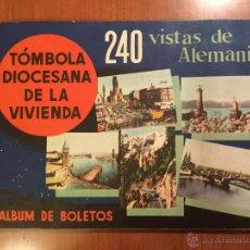 Coleccionismo Álbum: 240 VISTAS DE ALEMANIA, ALBUM DE BOLETOS. TOMBOLA DIOCESANA DE LA VIVIENDA.. Lote 51094442