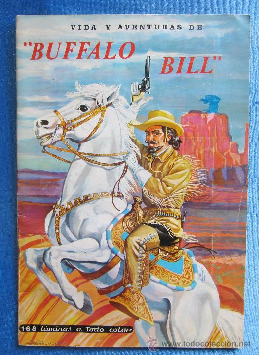 ÁLBUM COMPLETO. VIDA Y AVENTURAS DE BUFFALO BILL. 168 LÁMINAS A TODO COLOR. EDICIONES FERCA, 1962. (Coleccionismo - Cromos y Álbumes - Álbumes Completos)