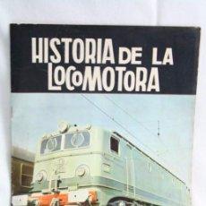 Coleccionismo Álbum: ANTIGUO ÁLBUM DE CROMOS COMPLETO - HISTORIA DE LA LOCOMOTORA - TREN / TRENES - 128 CROMOS - ED TORAY. Lote 51399455