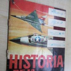 Coleccionismo Álbum: HISTORIA DE LA AVIACIÓN EDICIONES TORAY 1963. Lote 52431818