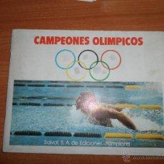 Coleccionismo Álbum: ÁLBUM CAMPEONES OLÍMPICOS - SALVAT EDICIONES, 1973 - COMPLETO . Lote 52796120