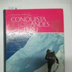 Coleccionismo Álbum: ÁLBUM DE CROMOS LA CONQUISTA DE LOS ANDES DEL PERÚ. Lote 53116840