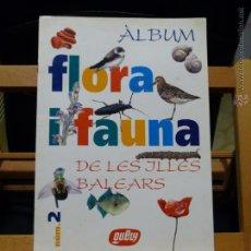 Coleccionismo Álbum: ALBUM COMPLETO: FLORA I FAUNA DE LES ILLES BALEARS (QUELY:, 60 CROMOS, ÚNICO EN INTERNET). Lote 53274666