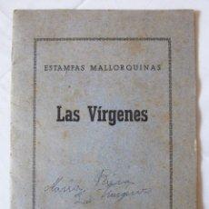 Coleccionismo Álbum: SERIE ICONOGRAFICA DE VIRGENES MALLORQUINAS - ESTAMPAS ALBUM Nº 1 - AÑOS 40. Lote 53288311