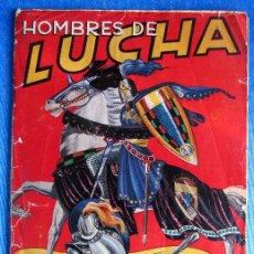 Coleccionismo Álbum: ÁLBUM COMPLETO HOMBRES DE LUCHA. EDITORIAL RUIZ ROMERO, BARCELONA, 1956.. Lote 53352406