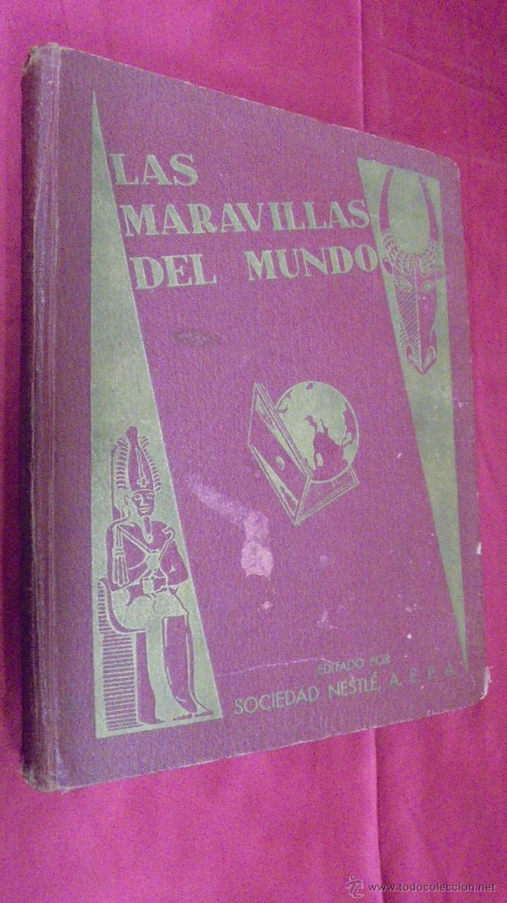 ALBUM DE CROMOS COMPLETO. LAS MARAVILLAS DEL MUNDO. NESTLE (Coleccionismo - Cromos y Álbumes - Álbumes Completos)