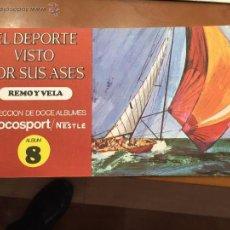Coleccionismo Álbum: EL DEPORTE VISTO POR SUS ASES 8 REMO Y VELA COMPLETO IMPECABLE NUEVO. Lote 53966145
