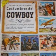 Coleccionismo Álbum: ALBUM DE CROMOS COSTUMBRES DEL COWBOY . OESTE . ED NOVARO . COMPLETO AÑO 1958. Lote 54002620