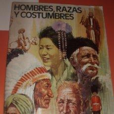 Coleccionismo Álbum: ALBUM HOMBRES RAZAS Y COSTUMBRES RUIZ ROMERO COMPLETO. Lote 54291862