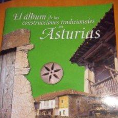 Coleccionismo Álbum: EL ALBUM DE LAS CONSTRUCCIONES TRADICIONALES EN ASTURIAS. ALBUM DE CROMOS COMPLETO. LA VOZ DE AVILES. Lote 54603776