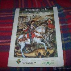 Coleccionismo Álbum: ÁLBUM COMPLETO PERSONAJES DE LA HISTORIA DE MALLORCA /PERSONATGES DE LA HISTÒRIA DE MALLORCA.1989.. Lote 151038849