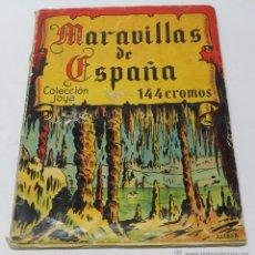 Coleccionismo Álbum: ALBUM MARAVILLAS DE ESPAÑA,COLECCION JOYA, IMP.CASULLERAS, COMPLETO CON SUS 144 CROMOS, ALGUN CROMO . Lote 54965149