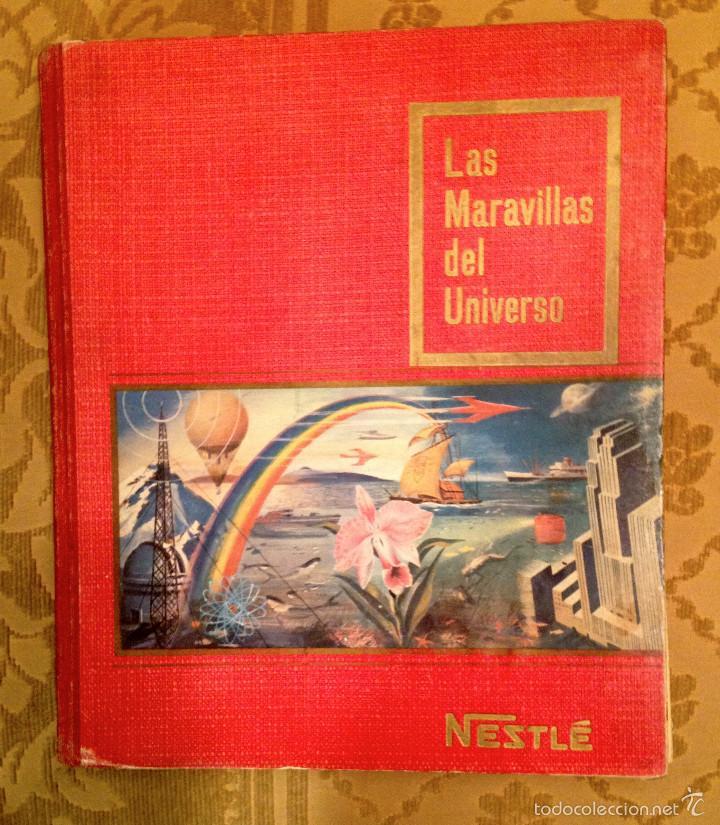 ALBUM CROMOS NESTLÉ, LAS MARAVILLAS DEL UNIVERSO - TOMO 1 (Coleccionismo - Cromos y Álbumes - Álbumes Completos)