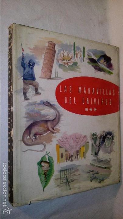 L950 ANTIGUO ALBUM LAS MARAVILLAS DEL UNIVERSO III VOLUMEN COMPLETO EDITA NESTLE 1958, SOBRECUBIERTA (Coleccionismo - Cromos y Álbumes - Álbumes Completos)