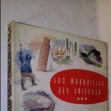 Coleccionismo Álbum: L950 ANTIGUO ALBUM LAS MARAVILLAS DEL UNIVERSO III VOLUMEN COMPLETO EDITA NESTLE 1958, SOBRECUBIERTA. Lote 55372511
