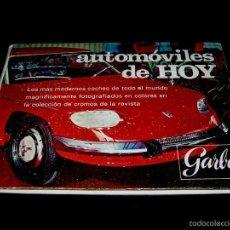 Coleccionismo Álbum: ALBUM AUTOMÓVILES DE HOY, SEAT, FIAT, CITROËN...50 CROMOS, COMPLETO, ED. GARBO, ORIGINAL AÑO 1967.. Lote 56001877