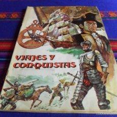 Coleccionismo Álbum: VIAJES Y CONQUISTAS COMPLETO 264 CROMOS. RUIZ ROMERO 1976. BUEN ESTADO.. Lote 56635757