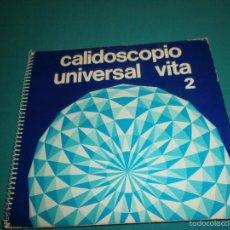 Coleccionismo Álbum: ALBUM COMPLETO CALIDOSCOPIO UNIVERSAL VITA 2. Lote 56637111