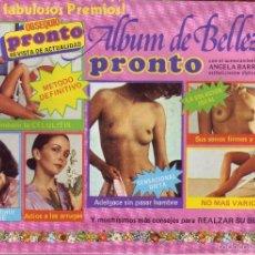 Coleccionismo Álbum: PRONTO - ÁLBUM DE BELLEZA. Lote 56798852