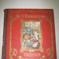 Coleccionismo Álbum: LOS TRES MOSQUETEROS - 2 ALBUMES COLECCION COMPLETA - CHOCOLATES VICTORIA -BELGICA - VER FOTOS. Lote 57016684